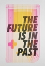 Manolis Angelakis tind, The Future is in the Past, 2013, Silkscreen Print on (300 gsm) paper, 35x50cm, 20eu, edition Run of 14   Fluorescent Magenta & Semitransparent Black   white 300gsm
